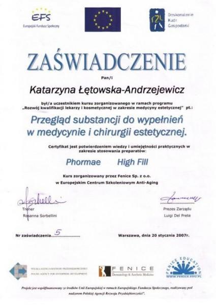 zaświadczenie ukończenia szkolenia w zakresie stosowania produktów Phormae i High Fill